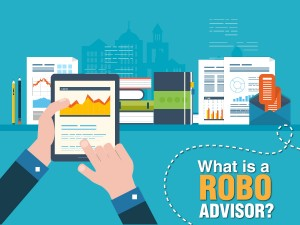 What is a Robo Advisor?