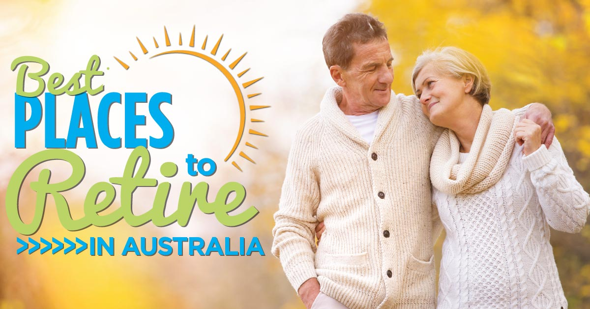 Best-places-to-retire-in-Australia-1200x628