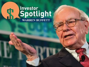 Investor Spotlight: Warren Buffett