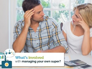 What's Involved with Managing your own Super?