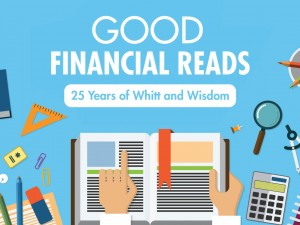 Good Financial Reads: 25 Years of Whitt and Wisdom by Noel Whittaker