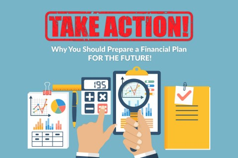 Take Action: Why You Should Prepare a Financial Plan for the Future | Financial Mappers