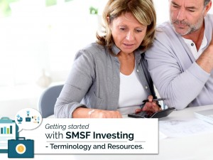 Getting Started with SMSF Investing: Terminology and Resources