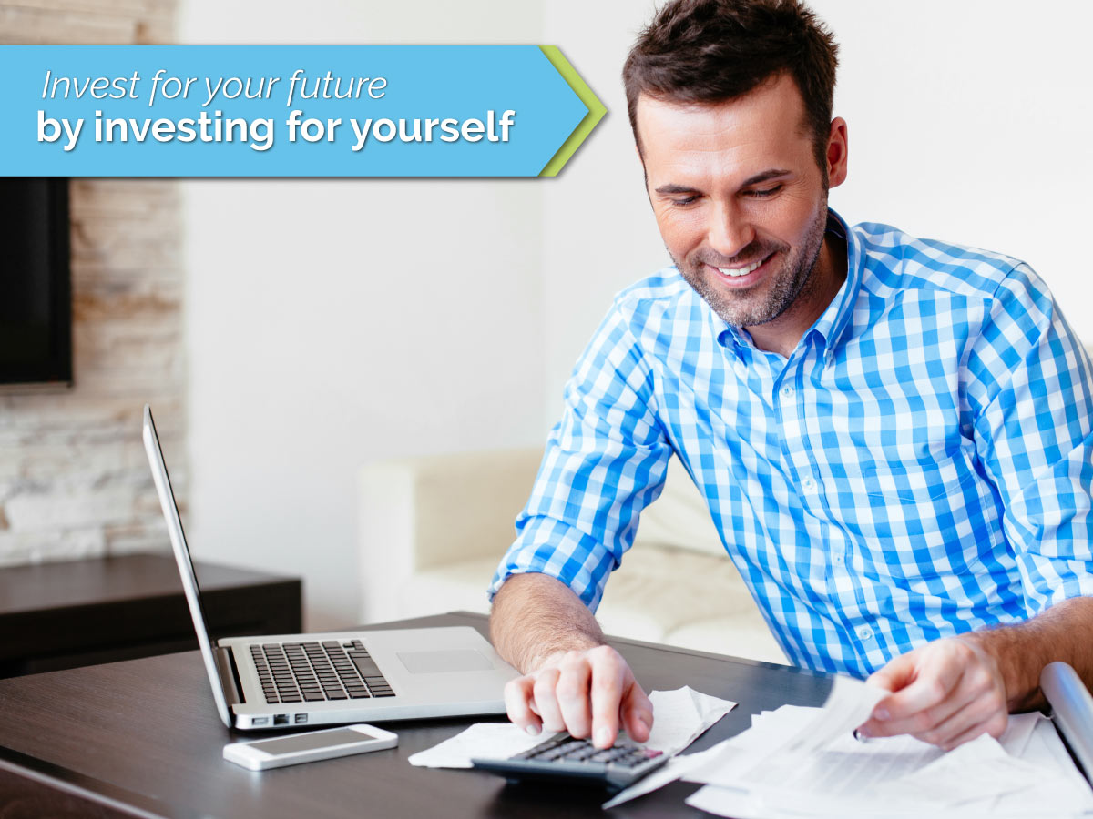 Invest for Your Future by Investing for Yourself | Financial Mappers
