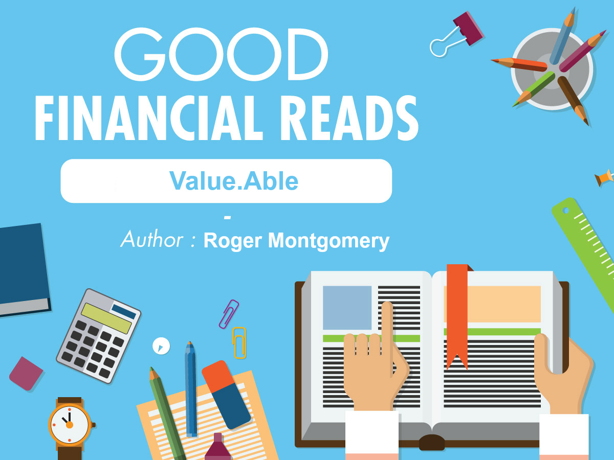Good Financial Reads: Value.Able by Roger Montgomery | Financial Mappers