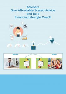 Advisers give affordable scaled advice and be a financial lifestyle coach