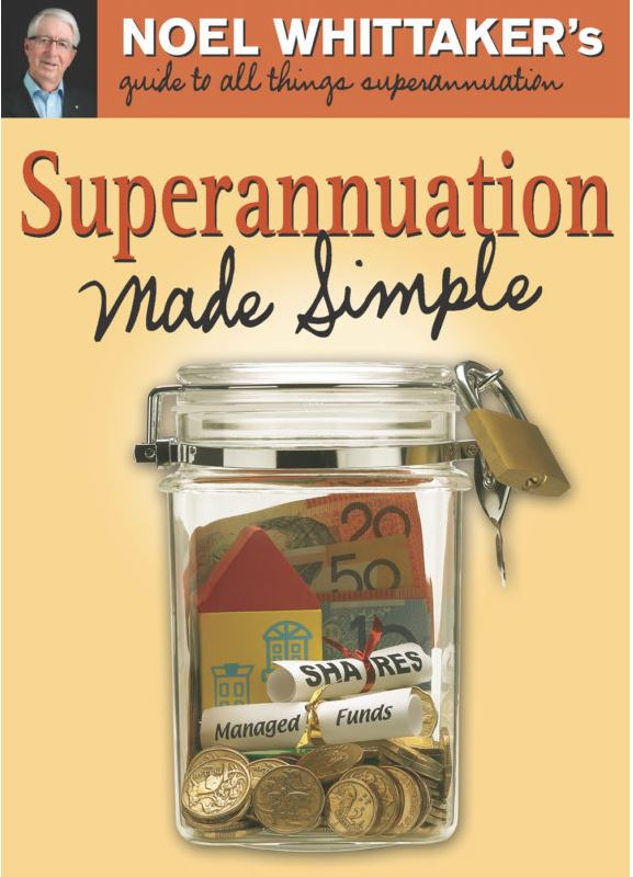 Noel Whittaker Superannuation Made Simple