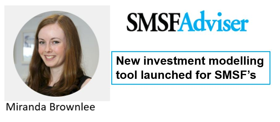 New Investment Modelling Tool Launched for SMSF's