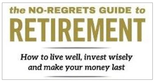 No-Regrets Guide to Retirement